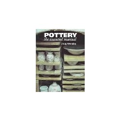POTTERY THE ESSENTIAL MANUAL : WENSLY