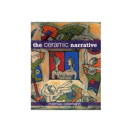 THE CERAMIC NARRATIVE  OSTERMANN
